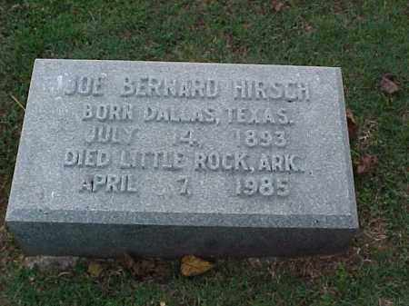 HIRSCH, JOE BERNARD - Pulaski County, Arkansas   JOE BERNARD HIRSCH - Arkansas Gravestone Photos