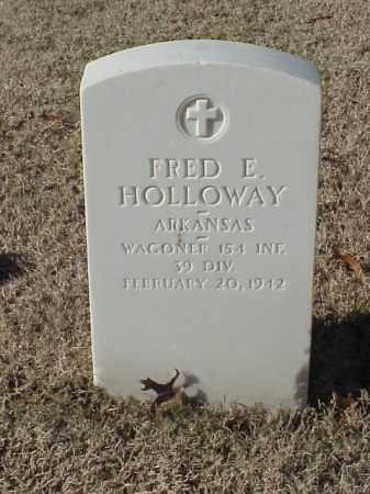 HOLLOWAY  (VETERAN WWI), FRED E - Pulaski County, Arkansas | FRED E HOLLOWAY  (VETERAN WWI) - Arkansas Gravestone Photos