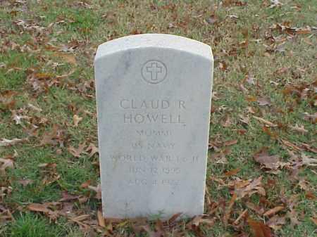 HOWELL  (VETERAN 2 WARS), CLAUD R - Pulaski County, Arkansas   CLAUD R HOWELL  (VETERAN 2 WARS) - Arkansas Gravestone Photos