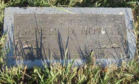 HOWELL, ISABELL D - Pulaski County, Arkansas   ISABELL D HOWELL - Arkansas Gravestone Photos
