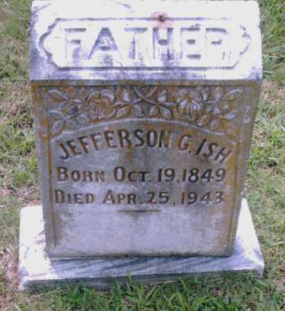 ISH, JEFFERSON G. - Pulaski County, Arkansas | JEFFERSON G. ISH - Arkansas Gravestone Photos