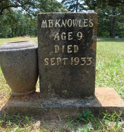 KNOWLES, M. B. - Pulaski County, Arkansas | M. B. KNOWLES - Arkansas Gravestone Photos