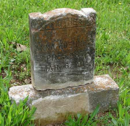 KUEHNERT, ANNA - Pulaski County, Arkansas | ANNA KUEHNERT - Arkansas Gravestone Photos