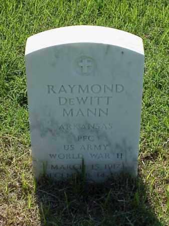 MANN (VETERAN WWII), RAYMOND DEWITT - Pulaski County, Arkansas | RAYMOND DEWITT MANN (VETERAN WWII) - Arkansas Gravestone Photos
