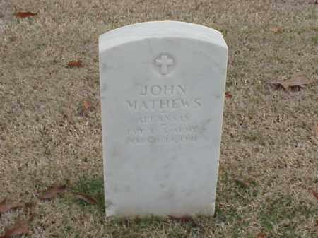 MATHEWS (VETERAN WWI), JOHN - Pulaski County, Arkansas | JOHN MATHEWS (VETERAN WWI) - Arkansas Gravestone Photos