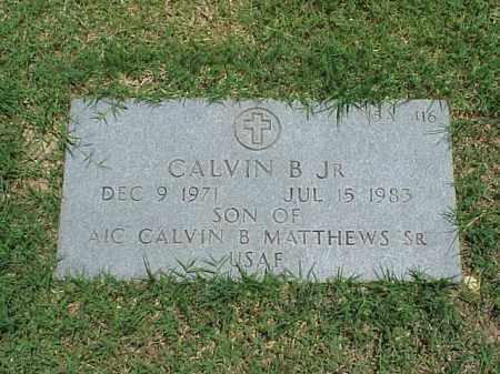 MATTHEWS, JR, CALVIN B - Pulaski County, Arkansas | CALVIN B MATTHEWS, JR - Arkansas Gravestone Photos