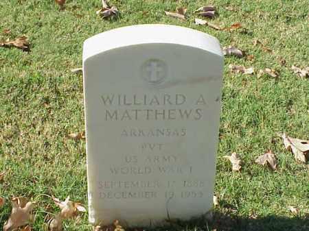 MATTHEWS (VETERAN WWI), WILLARD A - Pulaski County, Arkansas | WILLARD A MATTHEWS (VETERAN WWI) - Arkansas Gravestone Photos