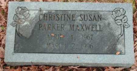 PARKER MAXWELL, CHRISTINE SUSAN - Pulaski County, Arkansas | CHRISTINE SUSAN PARKER MAXWELL - Arkansas Gravestone Photos