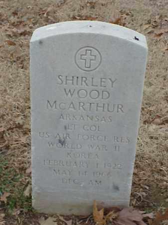 MCARTHUR (VETERAN 2 WARS), SHIRLEY WOOD - Pulaski County, Arkansas | SHIRLEY WOOD MCARTHUR (VETERAN 2 WARS) - Arkansas Gravestone Photos