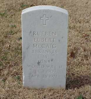 MCCAIG (VETERAN WWII), RUEBEN EUBERT - Pulaski County, Arkansas | RUEBEN EUBERT MCCAIG (VETERAN WWII) - Arkansas Gravestone Photos