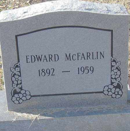 MCFARLIN, EDWARD - Pulaski County, Arkansas | EDWARD MCFARLIN - Arkansas Gravestone Photos