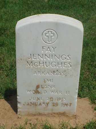 MCHUGHES (VETERAN WWII), FAY JENNINGS - Pulaski County, Arkansas   FAY JENNINGS MCHUGHES (VETERAN WWII) - Arkansas Gravestone Photos