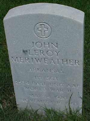 MERIWEATHER (VETERAN WWII), JOHN LEROY - Pulaski County, Arkansas | JOHN LEROY MERIWEATHER (VETERAN WWII) - Arkansas Gravestone Photos