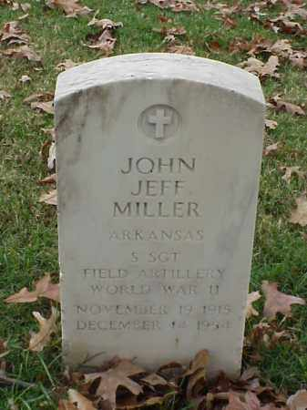 MILLER (VETERAN WWII), JOHN JEFF - Pulaski County, Arkansas | JOHN JEFF MILLER (VETERAN WWII) - Arkansas Gravestone Photos