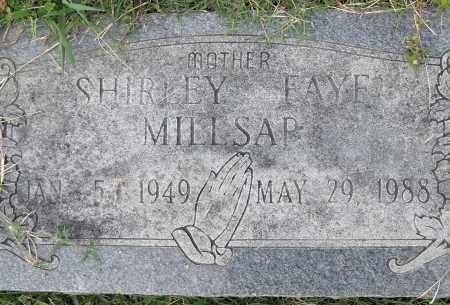 MILLSAP, SHIRLEY FAYE - Pulaski County, Arkansas | SHIRLEY FAYE MILLSAP - Arkansas Gravestone Photos