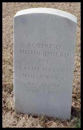 MOTHERSHEAD (VETERAN WWII), ROBERT O - Pulaski County, Arkansas | ROBERT O MOTHERSHEAD (VETERAN WWII) - Arkansas Gravestone Photos