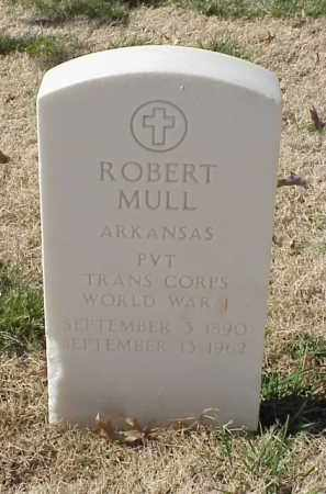 MULL (VETERAN WWI), ROBERT - Pulaski County, Arkansas | ROBERT MULL (VETERAN WWI) - Arkansas Gravestone Photos