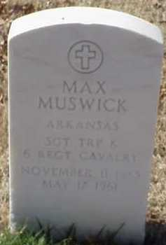 MUSWICK (VETERAN), MAX - Pulaski County, Arkansas | MAX MUSWICK (VETERAN) - Arkansas Gravestone Photos