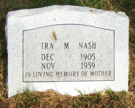 NASH, IRA M. - Pulaski County, Arkansas | IRA M. NASH - Arkansas Gravestone Photos