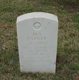 PARKER (VETERAN WWI), IRA - Pulaski County, Arkansas | IRA PARKER (VETERAN WWI) - Arkansas Gravestone Photos