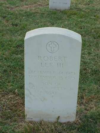 PETTY, III, ROBERT LEE - Pulaski County, Arkansas | ROBERT LEE PETTY, III - Arkansas Gravestone Photos