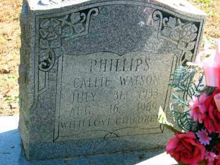 WATSON PHILLIPS, CALLIE - Pulaski County, Arkansas   CALLIE WATSON PHILLIPS - Arkansas Gravestone Photos
