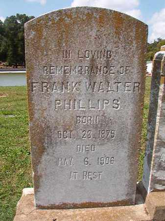 PHILLIPS, FRANK WALTER - Pulaski County, Arkansas | FRANK WALTER PHILLIPS - Arkansas Gravestone Photos