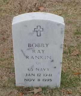 RANKIN (VETERAN), BOBBY RAY - Pulaski County, Arkansas | BOBBY RAY RANKIN (VETERAN) - Arkansas Gravestone Photos