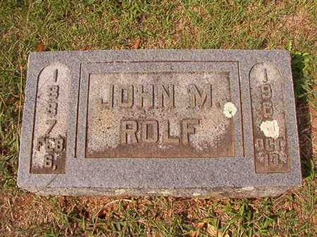 ROLF, JOHN M - Pulaski County, Arkansas | JOHN M ROLF - Arkansas Gravestone Photos