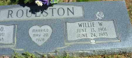 ROULSTON, WILLIE W. - Pulaski County, Arkansas | WILLIE W. ROULSTON - Arkansas Gravestone Photos