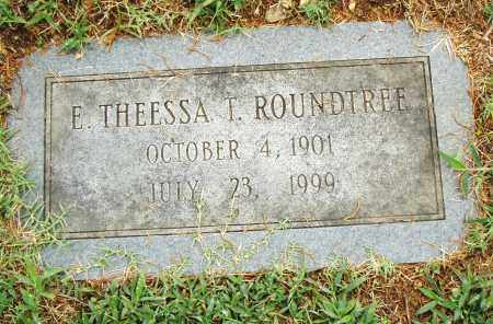 ROUNDTREE, E. THEESSA T. - Pulaski County, Arkansas | E. THEESSA T. ROUNDTREE - Arkansas Gravestone Photos