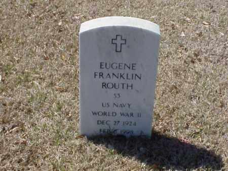 ROUTH (VETERAN WWII), EUGENE FRANKLIN - Pulaski County, Arkansas | EUGENE FRANKLIN ROUTH (VETERAN WWII) - Arkansas Gravestone Photos