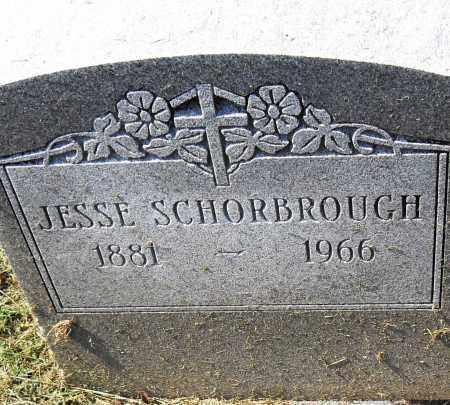 SCHORBROUGH, JESSE - Pulaski County, Arkansas | JESSE SCHORBROUGH - Arkansas Gravestone Photos