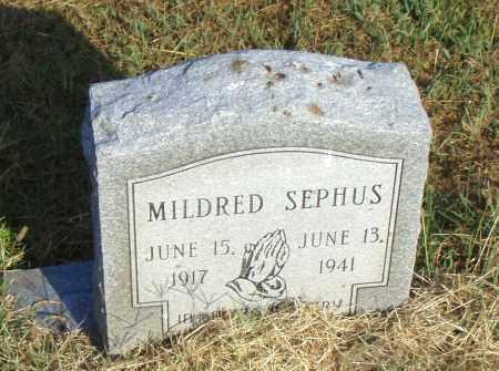 SEPHUS, MILDRED - Pulaski County, Arkansas | MILDRED SEPHUS - Arkansas Gravestone Photos