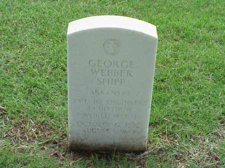 SHIPP (VETERAN WWI), GEORGE WEBBER - Pulaski County, Arkansas | GEORGE WEBBER SHIPP (VETERAN WWI) - Arkansas Gravestone Photos