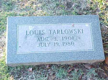 TARLOWSKI, LOUIS - Pulaski County, Arkansas | LOUIS TARLOWSKI - Arkansas Gravestone Photos