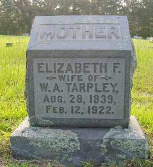 TARPLEY, ELIZABETH FRANCES - Pulaski County, Arkansas | ELIZABETH FRANCES TARPLEY - Arkansas Gravestone Photos
