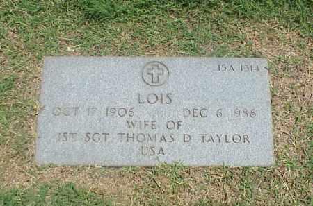 TAYLOR, LOIS - Pulaski County, Arkansas | LOIS TAYLOR - Arkansas Gravestone Photos