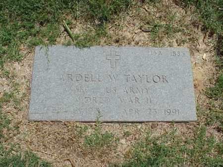 TAYLOR (VETERAN WWII), ARDELL W - Pulaski County, Arkansas   ARDELL W TAYLOR (VETERAN WWII) - Arkansas Gravestone Photos