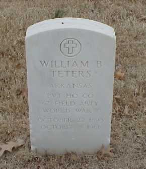 TETERS  (VETERAN WWI), WILLIAM B - Pulaski County, Arkansas   WILLIAM B TETERS  (VETERAN WWI) - Arkansas Gravestone Photos