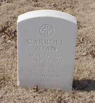 THOMPSON, CARROLL JOAN - Pulaski County, Arkansas | CARROLL JOAN THOMPSON - Arkansas Gravestone Photos