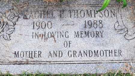 THOMPSON, RACHEL E - Pulaski County, Arkansas | RACHEL E THOMPSON - Arkansas Gravestone Photos