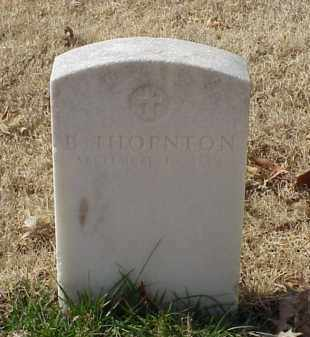 THORNTON (VETERAN UNION), B - Pulaski County, Arkansas | B THORNTON (VETERAN UNION) - Arkansas Gravestone Photos