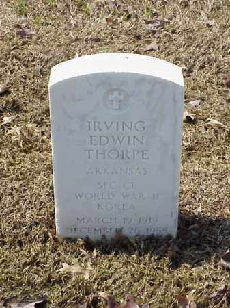 THORPE (VETERAN 2 WARS), IRVING EDWIN - Pulaski County, Arkansas | IRVING EDWIN THORPE (VETERAN 2 WARS) - Arkansas Gravestone Photos