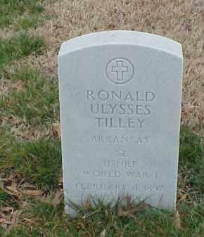 TILLEY  (VETERAN WWI), RONALD ULYSSES - Pulaski County, Arkansas   RONALD ULYSSES TILLEY  (VETERAN WWI) - Arkansas Gravestone Photos