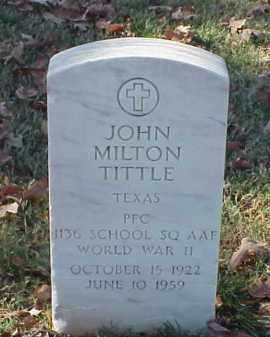 TITTLE (VETERAN WWII), JOHN MILTON - Pulaski County, Arkansas | JOHN MILTON TITTLE (VETERAN WWII) - Arkansas Gravestone Photos