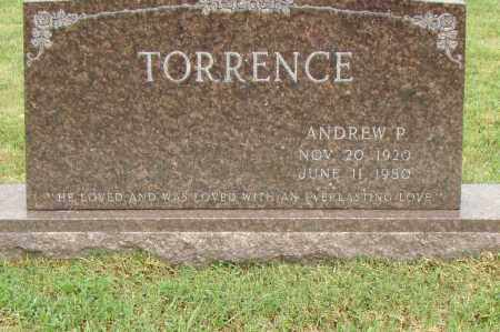 TORRENCE, ANDREW P. - Pulaski County, Arkansas | ANDREW P. TORRENCE - Arkansas Gravestone Photos