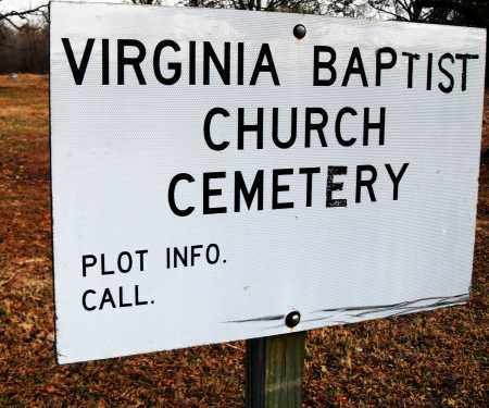 *VIRGINIA BAPTIST CHURCH SIGN,  - Pulaski County, Arkansas    *VIRGINIA BAPTIST CHURCH SIGN - Arkansas Gravestone Photos