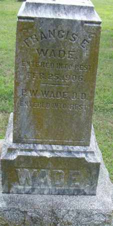 WADE, FRANCIS E. - Pulaski County, Arkansas | FRANCIS E. WADE - Arkansas Gravestone Photos