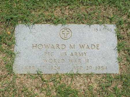WADE (VETERAN WWII), HOWARD M - Pulaski County, Arkansas | HOWARD M WADE (VETERAN WWII) - Arkansas Gravestone Photos